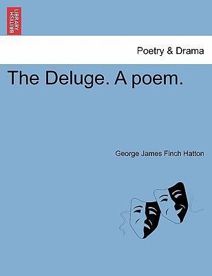 The Deluge. a Poem.