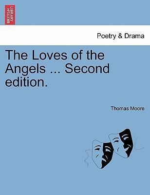 The Loves of the Angels ... Second Edition.