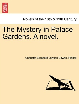 The Mystery in Palace Gardens. a Novel. Cover Image