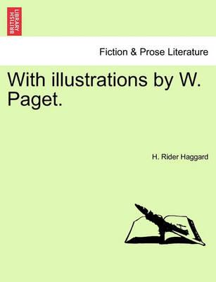 With Illustrations by W. Paget.