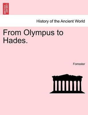 From Olympus to Hades.