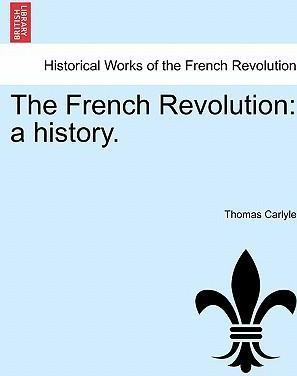 The French Revolution  A History.