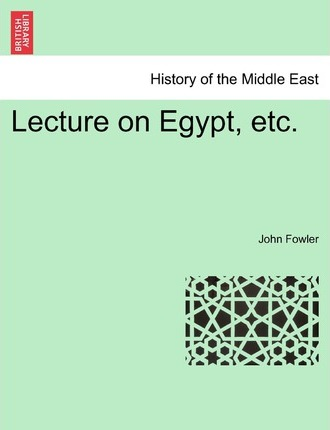 Lecture on Egypt, Etc.