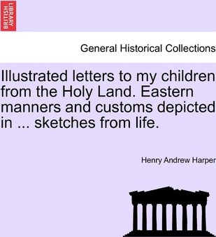 Illustrated Letters to My Children from the Holy Land