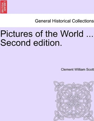 Pictures of the World ... Second Edition.