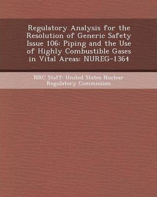 Regulatory Analysis for the Resolution of Generic Safety Issue 106