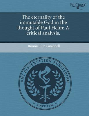 The Eternality of the Immutable God in the Thought of Paul Helm: A Critical Analysis