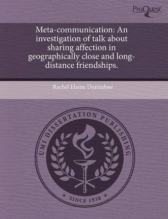 Meta-Communication: An Investigation of Talk about Sharing Affection in Geographically Close and Long-Distance Friendships
