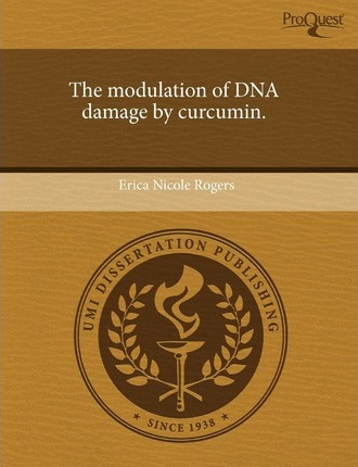 The Modulation of DNA Damage by Curcumin