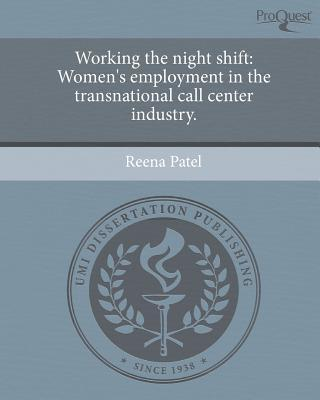 Working the Night Shift: Women's Employment in the Transnational Call Center Industry