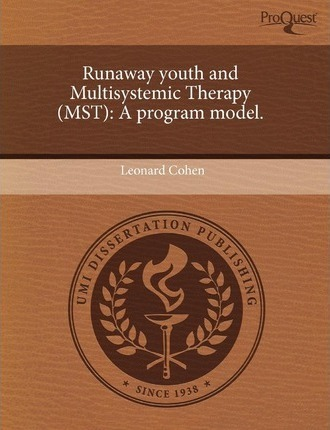 Runaway Youth and Multisystemic Therapy (Mst): A Program ...