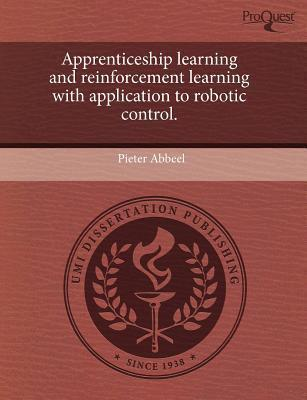Apprenticeship Learning and Reinforcement Learning with