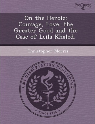 On the Heroic Courage
