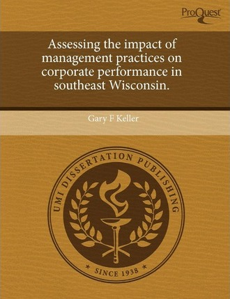 Assessing the Impact of Management Practices on Corporate Performance in Southeast Wisconsin