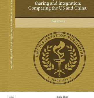 Leadership Behaviors in Cross-Boundary Information Sharing and Integration Comparing the Us and China