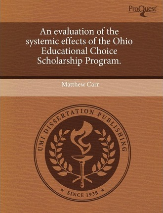 An Evaluation of the Systemic Effects of the Ohio Educational Choice Scholarship Program