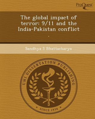 The Global Impact Of Terror 9 11 And India Pakistan Conflict