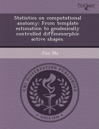 Statistics on Computational Anatomy From Template Estimation to Geodesically Controlled Diffeomorphic Active Shapes