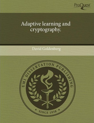 Adaptive Learning and Cryptography