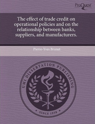 The Effect of Trade Credit on Operational Policies and on the Relationship Between Banks