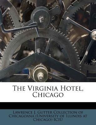 The Virginia Hotel, Chicago