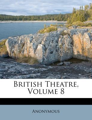 British Theatre, Volume 8