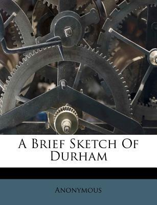 A Brief Sketch of Durham