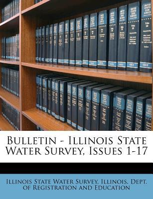 Bulletin - Illinois State Water Survey, Issues 1-17