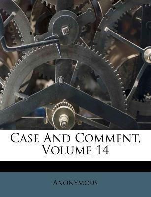 Case and Comment, Volume 14