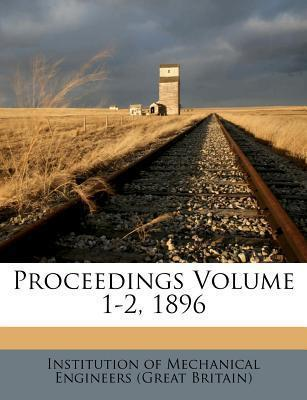Proceedings Volume 1-2, 1896