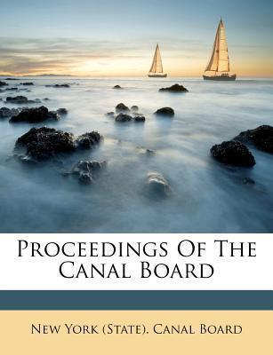 Proceedings of the Canal Board