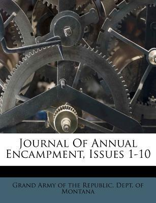 Journal of Annual Encampment, Issues 1-10