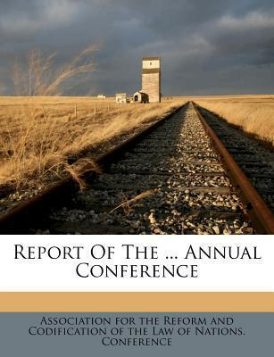 Report of the ... Annual Conference