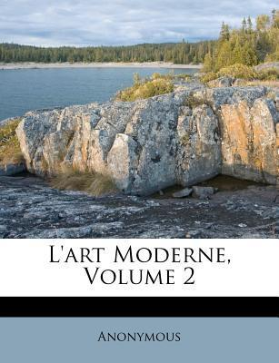 L'Art Moderne, Volume 2