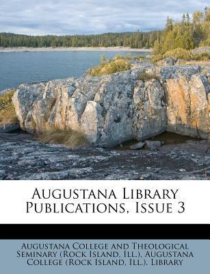 Augustana Library Publications, Issue 3