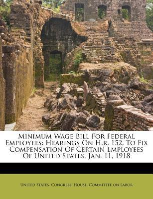 Minimum Wage Bill for Federal Employees