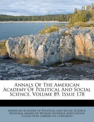 Annals of the American Academy of Political and Social Science, Volume 89, Issue 178