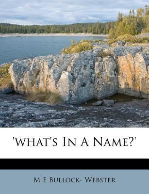 'What's in a Name?'