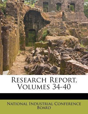 Research Report, Volumes 34-40