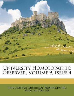 University Homoeopathic Observer, Volume 9, Issue 4