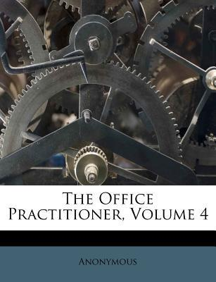 The Office Practitioner, Volume 4