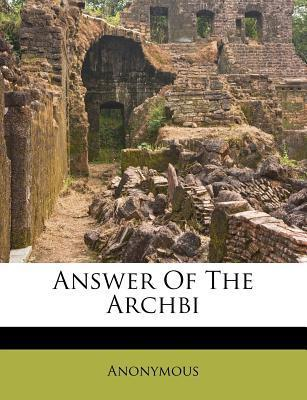 Answer of the Archbi