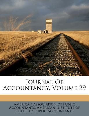 Journal of Accountancy, Volume 29
