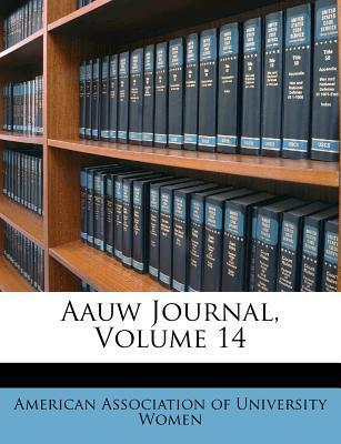 Aauw Journal, Volume 14