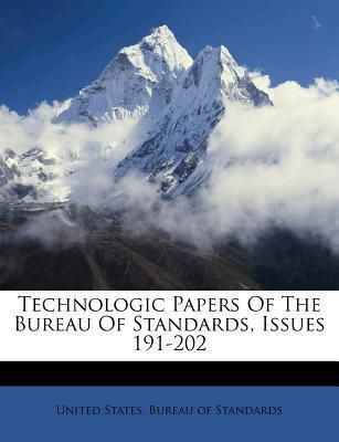 Technologic Papers of the Bureau of Standards, Issues 191-202