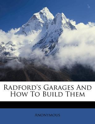 Radford's Garages and How to Build Them