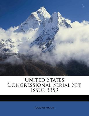 United States Congressional Serial Set, Issue 3359