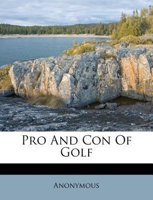 Pro and Con of Golf