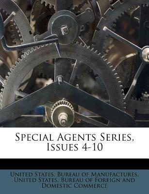 Special Agents Series, Issues 4-10