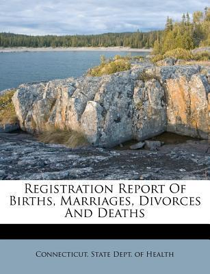 Registration Report of Births, Marriages, Divorces and Deaths